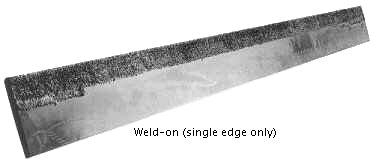 Weld-On Single Edge Only Cutting Edges